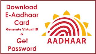 Virtual Aadhaar ID generation gets easier. Just download your e-Aadhaar card