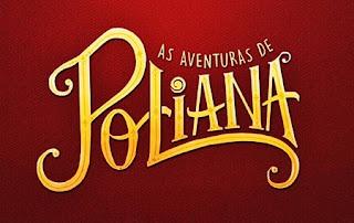As Aventuras de Poliana: Segunda, 6/5 (Capítulo 254)