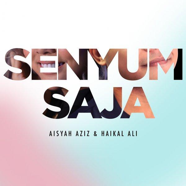 Lirik Lagu Aisyah Aziz & Haikal Ali