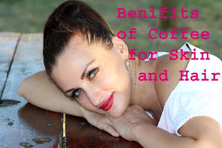 benifits of coffee for skin and hair