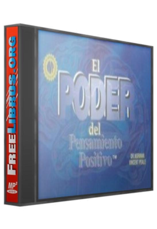 El poder del pensamiento positivo – Norman Vincent Peale [AudioLibro]