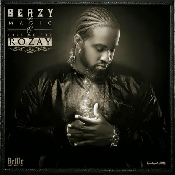 Beazy - Magic Ft Morell