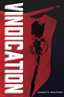 Vindication - a gripping military science-fiction book promotion Kenneth Wolfson