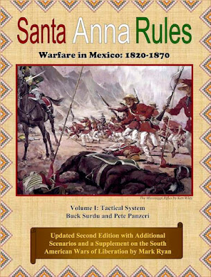 Santa Anna Rules: Warfare in Mexico: 1820-1870