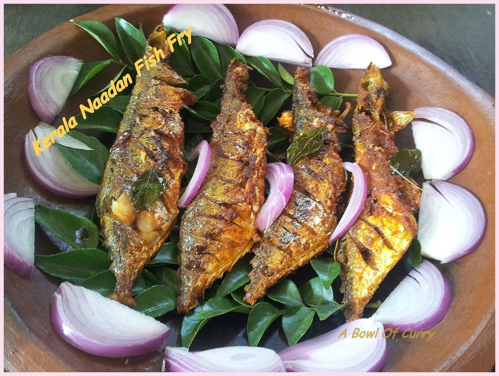 A Bowl Of Curry Kerala Naadan Fish Fry Aila Fry