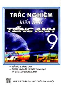 Trắc Nghiệm Kiến Thức Tiếng Anh 9 - Võ Tâm Lạc Hương