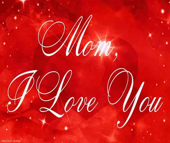 mom i love you picture