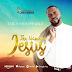 MUSIC: THE NAME OF JESUS -THE UNSTOPPABLE || @unstoppableme7