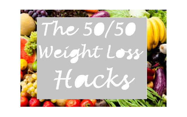 Eclectic Red Barn: 50/50 Weight Loss Hacks