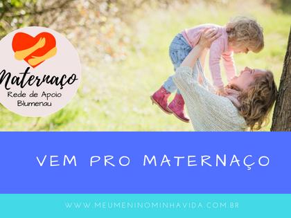 Vem pro Maternaço - Blumenau/SC