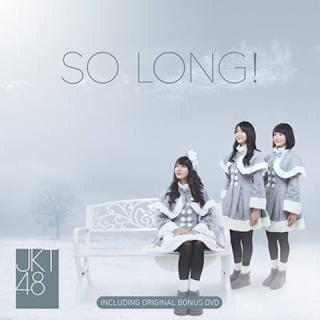 Cover Single ke 16 JKT48 So Long