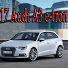 2017 Audi A3 e-tron Plug-In Hybrid Starts at $39,850 - Audi Cars Price