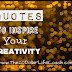 Quotes to Inspire Your Creativity