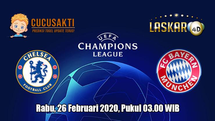 Prediksi Champions League Chelsea VS Bayern Munchen 26 Februari 2020