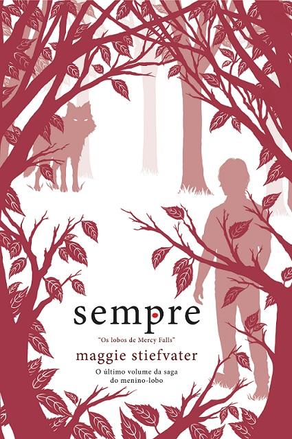 """News: Capa do livro """"Sempre"""", da autora Maggie Stiefvater. 8"""