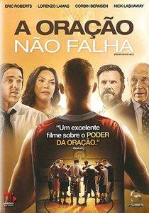 Filme Gospel A Oração Não Falha