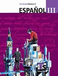Español III Volumen II Libro para el Alumno Tercer grado 2018-2019 Telesecundaria