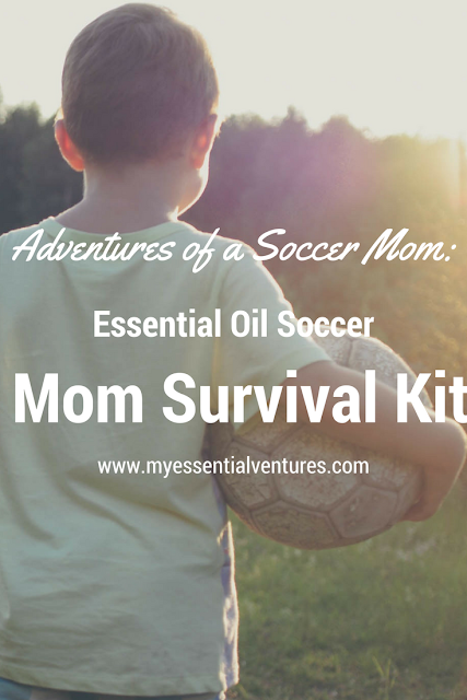 Adventures of a Soccer Mom: Essential Oil Soccer Mom Survival Kit