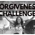 FORGIVENESS CHALLENGE 2