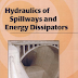 Hydraulics of Spillways and Energy Dissipators by R. M. Khatsuria free Download [pdf]