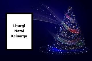 Tata Ibadah Malam Natal Keluarga