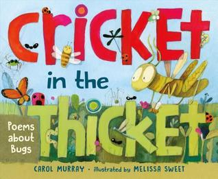book cover for Cricket in the thicket by Carol Murray