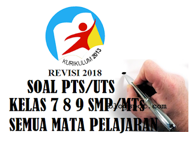 Soal PTS UTS PJOK Semester 1 SMP/MTs Kelas 9 (IX) Kurikulum 2013