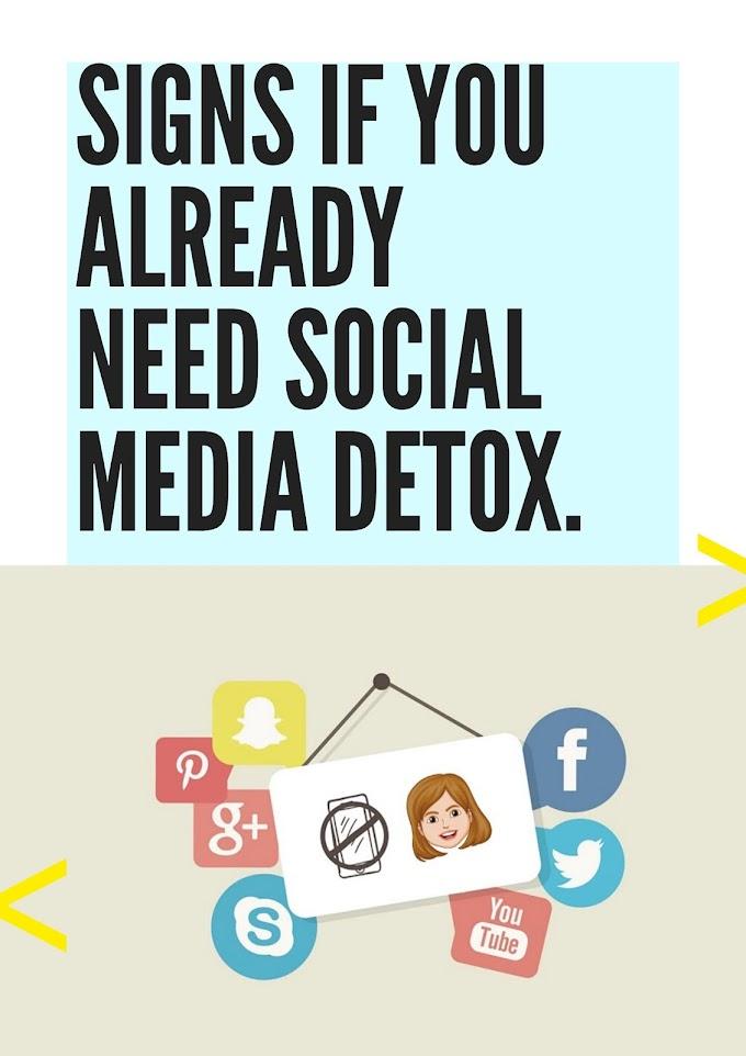 Signs If you already need Social Media Detox