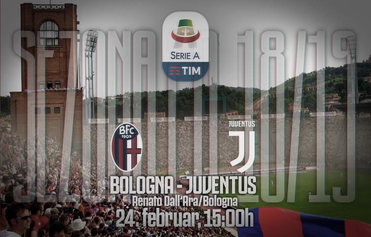Serie A 2018/19 / 25. kolo / Bologna - Juventus, nedelja, 20:30h