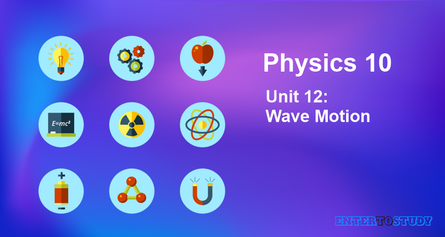 KIPS 10th Class Physics Notes Unit 12: Wave Motion