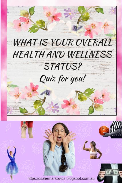 what is your overall health and wellness status?-A quiz