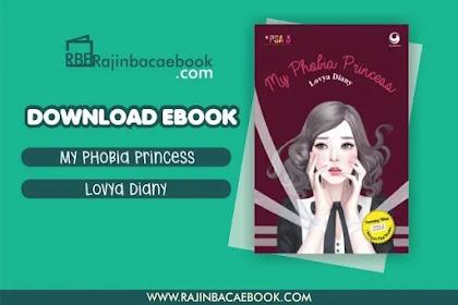 Download Novel My Phobia Princess by Lovya Diany Pdf