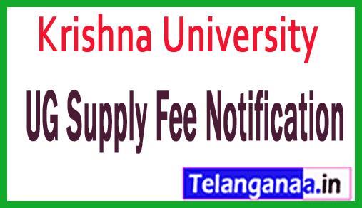 Krishna University UG Supply Fee Notification