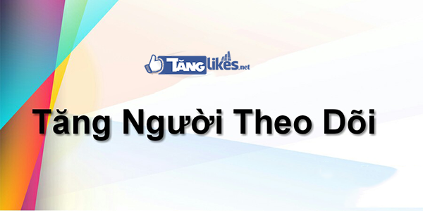 tang luot theo doi
