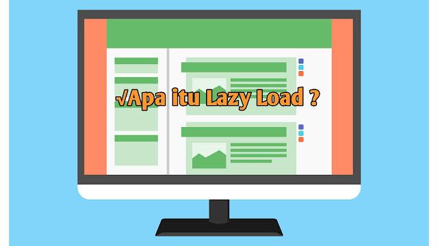 Apa itu Lazy Load ?- Panduan lengkap untuk pemula
