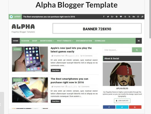 free premium blogger template seo friendly- How to download 5 seo friendly seo optmize templet for the blogger Read this post carefully. When we create our new website, then we have a little problem in designing our website like us do not get us a mobile friendly template for our website. Every block designer wants his blog to look good and his block google serch came first, but some blogger does not get good templet which is free premium blogge Today I have brought the premium template for free Blogger Template Top Quality for you which is a seo optmized responsive and fast loading template.  How to Download High Quality Template for Blogger Read this post carefully. I am giving you 5 templates in this post which are responsive and seo optimized mobile friendly and you can download them easily    What should be the template for Blogger? 1.mobile friendly-  Most importantly, your Blogger template should be mobile friendly if a user comes to your blogger and you do not like the blog, then you will immediately run away from that blog.    2.seo friendly- Your blogger should be seo friendly because it is very important because if you search your blog in Google then your blog will not show if seo is not friendly    3.social icon-It's important to have social icones in your blog so that people follow you and if they like the post, then share it too.    4.drop down menu bar- It is very important that you can share the post of your blog in different categories and the user can easily read it.    Top 5 Premium Templates for Blog 2018- 1.alpha niche blog templet– This is a very nice template which is a high loading seo optmized, responsive layout blogger template. You can also design it if you coustmize it well it will look great