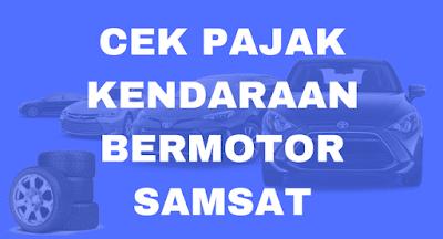 CEK PAJAK KENDARAAN BERMOTOR SAMSAT JATIM