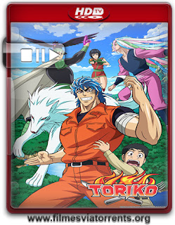 Toriko: 1ª a 6ª Temporada Torrent - HDTV
