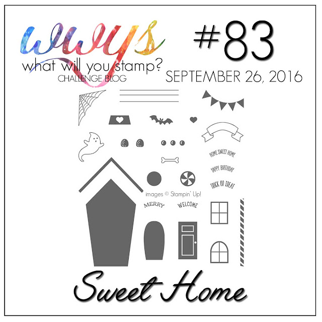 http://whatwillyoustamp.blogspot.com/2016/09/wwys-challenge-83-sweet-home.html