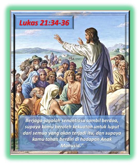 LUKAS 21:34-36