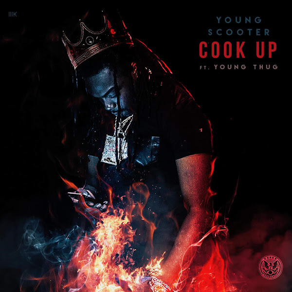 Young Scooter - Cook Up (feat. Young Thug) - Single Cover