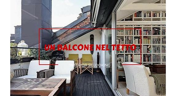 Interior relooking un balcone nel tetto - Interior relooking ...