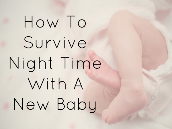 How To Survive Night Time With A New Baby