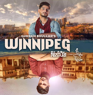Gurnam Bhullar Winnipeg Lyrics