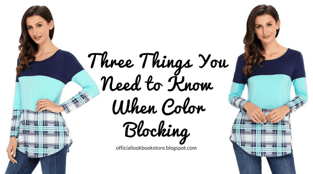 Three Things You Need to Know When Color Blocking - Lookbook Store