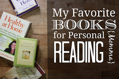 My Favorite Books for Personal {Momma} Reading-lots of titles for different topics and seasons of life