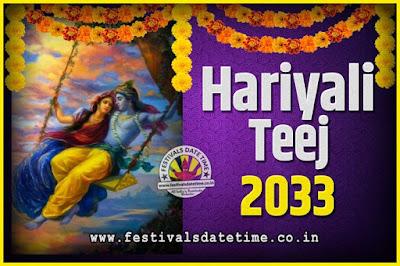 2033 Hariyali Teej Festival Date and Time, 2033 Hariyali Teej Calendar