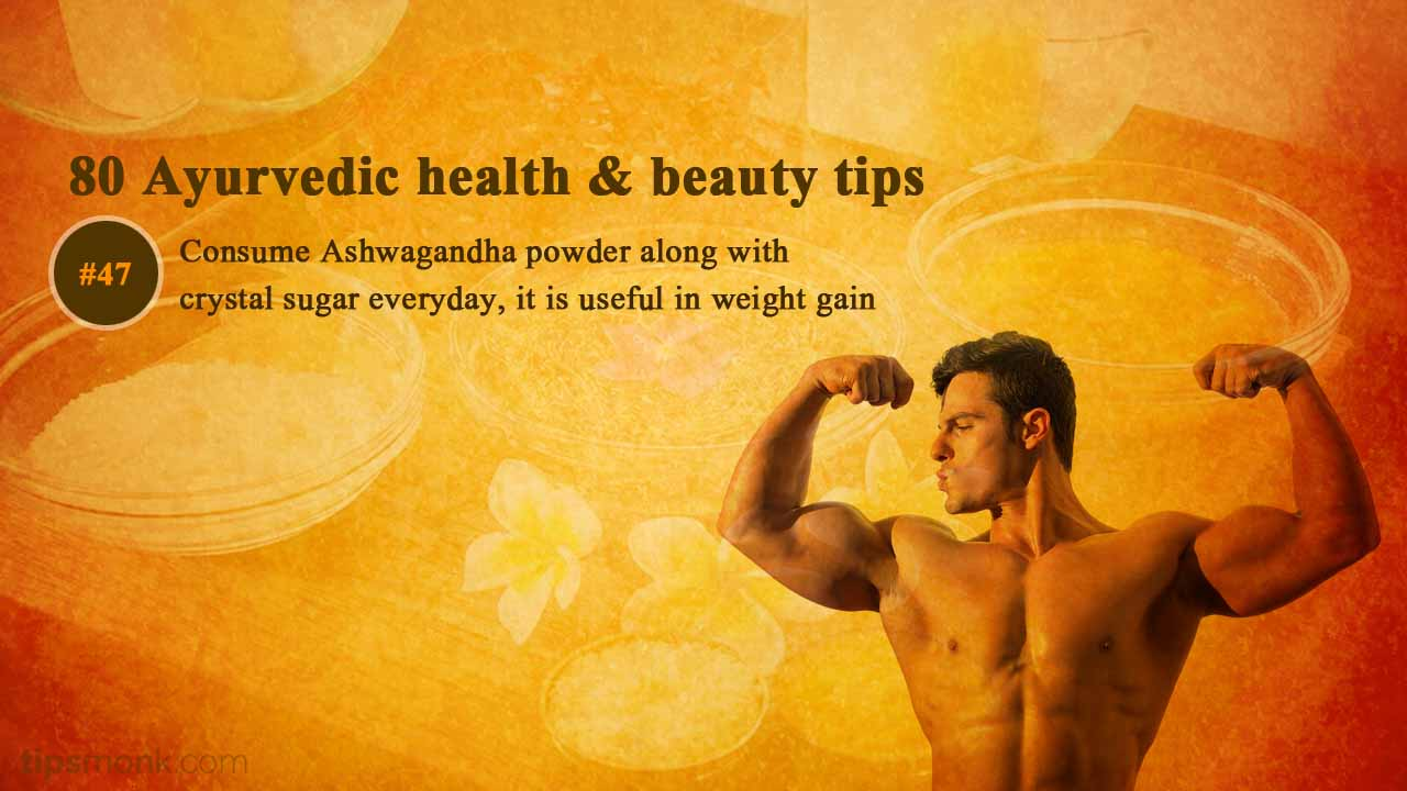 Ayurvedic health tips for weight gain from Ayurveda books - Tipsmonk