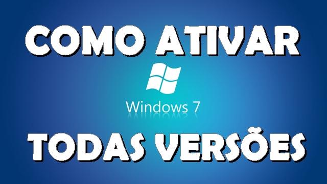 Como Ativar Windows 7 - Todas Versões 32/64 Bits