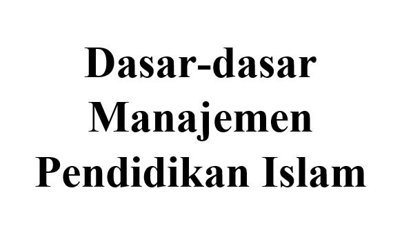 Manajemen Lembaga Pendidikan Islam